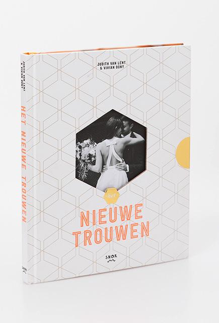 Het nieuwe trouwen, door Engaged, uitgeverij Snor, vormgeving Suzanne Nuis, Hit ontwerp